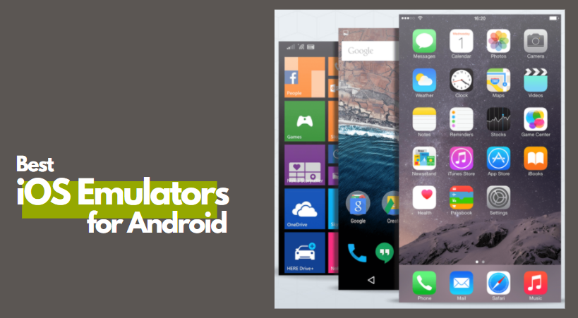 Best iOS emulator for Android - Best ios emulators for android - best ios emulators