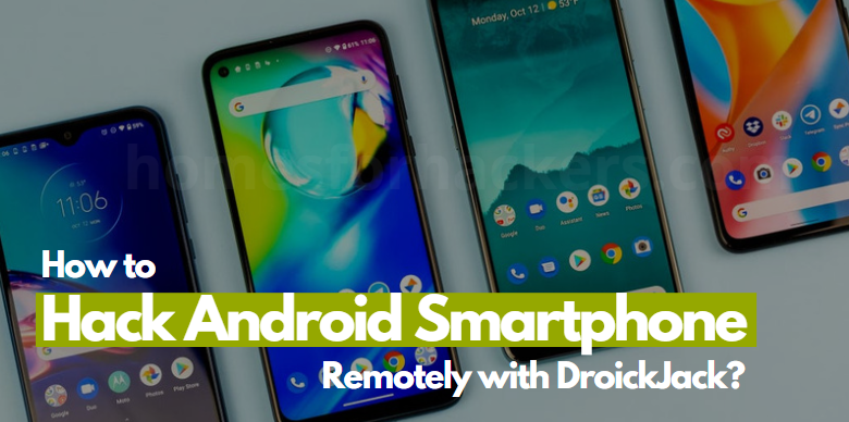 How to Hack Android Phone Remotely with DroidJack - Hack a Smartphone