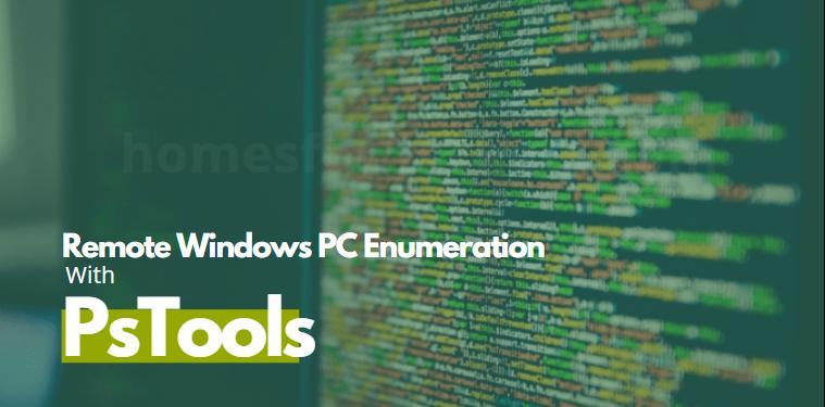 Remote Windows PC Enumeration with PSTools