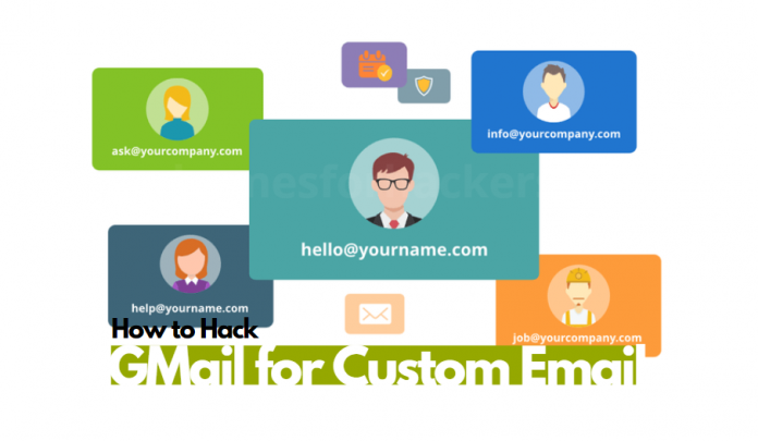 hacking gmail for free custom domain email - hacking gmail for custom email address
