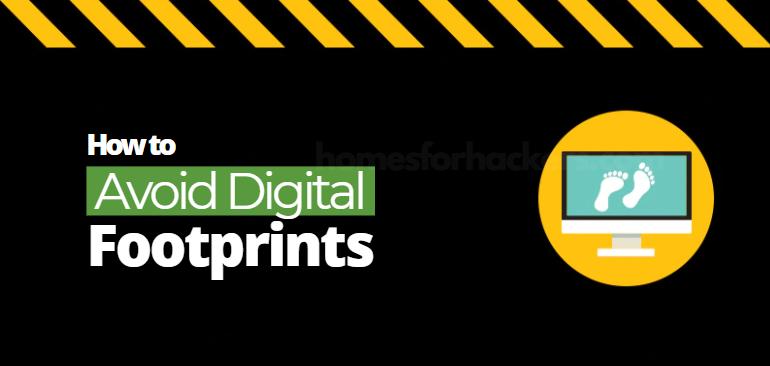 how to avoid digital footprints