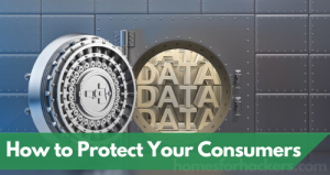 How to Protect Your Consumers